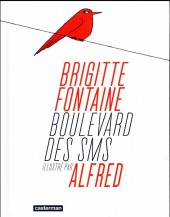 (AUT) Alfred - Boulevard des SMS