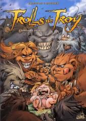 Trolls de Troy -14a2015- L'histoire de Waha
