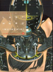 Last Hero Inuyashiki -6- Vol. 6