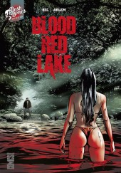 Blood Red Lake - Blood red lake