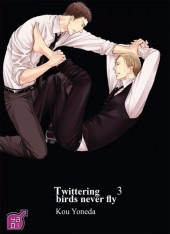 Twittering birds never fly -3- Tome 3