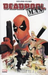 Deadpool Max -INT- Longue vie a l'hydra
