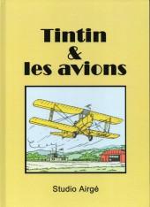 Tintin - Pastiches, parodies & pirates -Pir a- Tintin & les avions