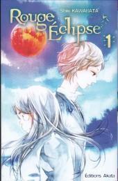 Rouge Éclipse -1- Volume 1