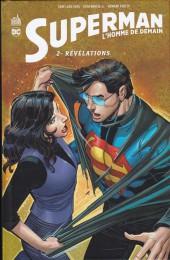 Superman - L'Homme de demain -2- Révélations