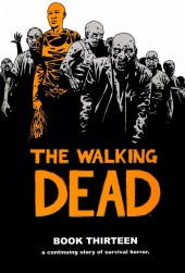 Walking Dead (The) (2003) -HC13- Book Thirteen