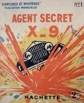 Agent Secret X-9 (Hachette - Aventures et Mystères) -1- L'angoisse d'une mère