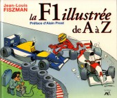 Illustré (Le Petit) (La Sirène / Soleil Productions / Elcy) - La F1 illustrée de A à Z