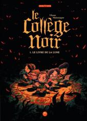 Le collège noir -1- Le livre de la lune