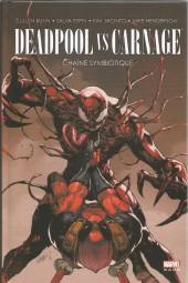 Deadpool vs Carnage - Chaîne Symbiotique