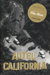 Autel California -2- Face B : Blue Moon