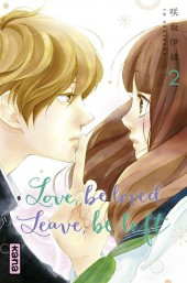 Love, be loved leave, be left -2- Tome 2