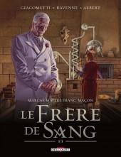 Marcas, maître franc-maçon -5- Le frère de sang (3/3)