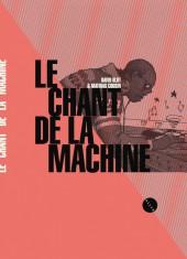 Le chant de la machine - Tome INTa