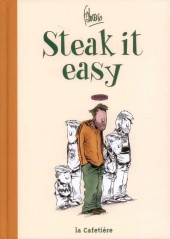 Steak it easy - Tome INT