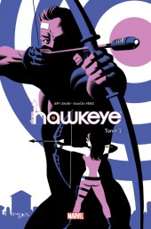Couverture de All-New Hawkeye (100% Marvel) -2- Les Hawkeye