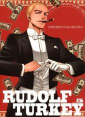 Rudolf Turkey -5- Volume 5