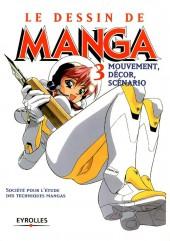 (DOC) Le Dessin de Manga -3- Mouvement, décor, scénario