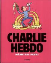 Charlie Hebdo - Une année de dessins -2016- Même pas peur