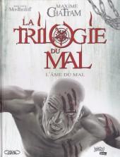 La trilogie du mal -3- L'Âme du Mal