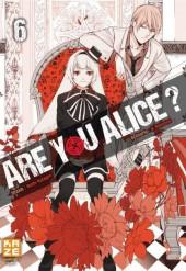 Are you Alice ? -6- Tome 6