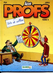 Les profs -2a2005- Loto et colles