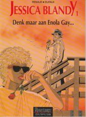 Jessica Blandy (en néerlandais) -1- Denk maar aan Enola Gay...