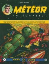 Météor (Intégrale) -1a- Intégrale / 1 - Vers la lune
