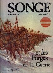 Songe - Songe et les forges de la guerre
