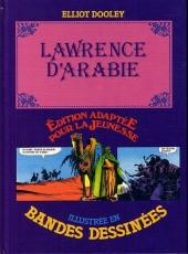 Édition adaptée pour la jeunesse, illustrée en bandes dessinées - Lawrence d'Arabie