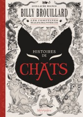 Billy Brouillard -HS3- Les Comptines malfaisantes III - Histoires de chats