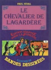 Édition adaptée pour la jeunesse, illustrée en bandes dessinées - Le Chevalier de Lagardère