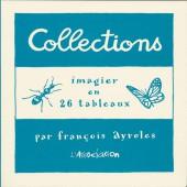 Collections - Collections - Imagier en 26 tableaux