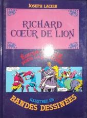 Édition adaptée pour la jeunesse, illustrée en bandes dessinées - Richard Cœur de Lion