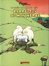 Le génie des Alpages -3a79- Barre-toi de mon herbe