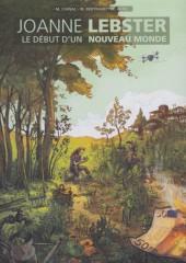 Joanne Lebster -  Le début d'un nouveau monde - Tome 1
