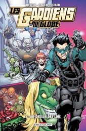 Les gardiens du Globe -4- Au-dessus des lois