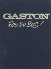 Gaston (Hors-série) -FBTL- Fou du bus