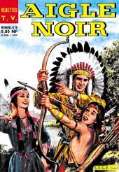 Aigle Noir (Vedette T.V.) -16- Le fugitif