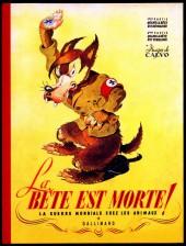 La bête est morte ! - La Guerre Mondiale chez les animaux -INTc2014- La Guerre Mondiale chez les animaux