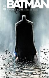 Batman - Sombre reflet -INT- Sombre reflet