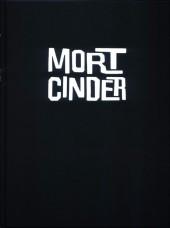 Mort Cinder - Tome INT