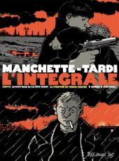 Intégrale Manchette-Tardi (L')