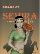 Guy et Sara -6- La reine de Saba