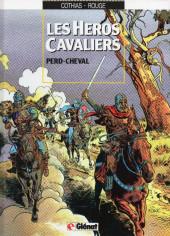 Les héros cavaliers -1a94- Perd-cheval