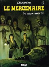 Le mercenaire -6a- Le rayon mortel