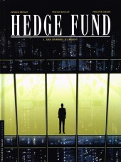 Hedge Fund -1a- Des Hommes d'argent