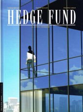 Hedge Fund -2a- Actifs toxiques