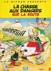 Astérix (Publicitaire) -Giph02- La chasse aux dangers sur la route