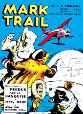 Mark Trail -1- Perdus sur la banquise